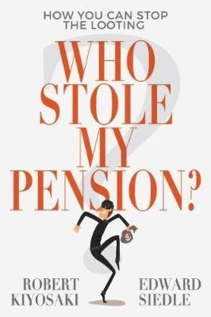 Who Stole My Pension? av Robert Kiyosaki (Pocket)