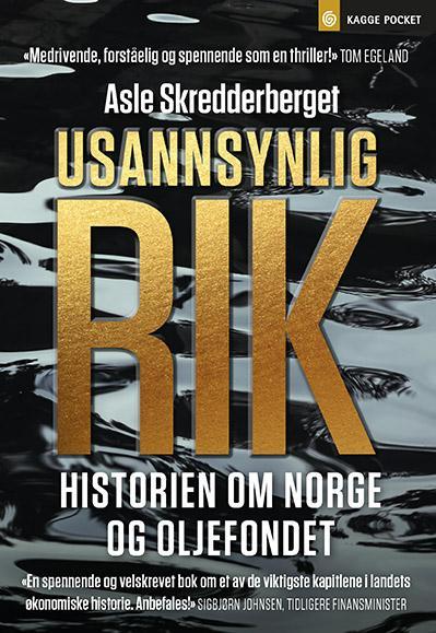 Usannsynlig Rik Historien Om Norge Og Oljefondet Av Asle Skredderberget Pocket