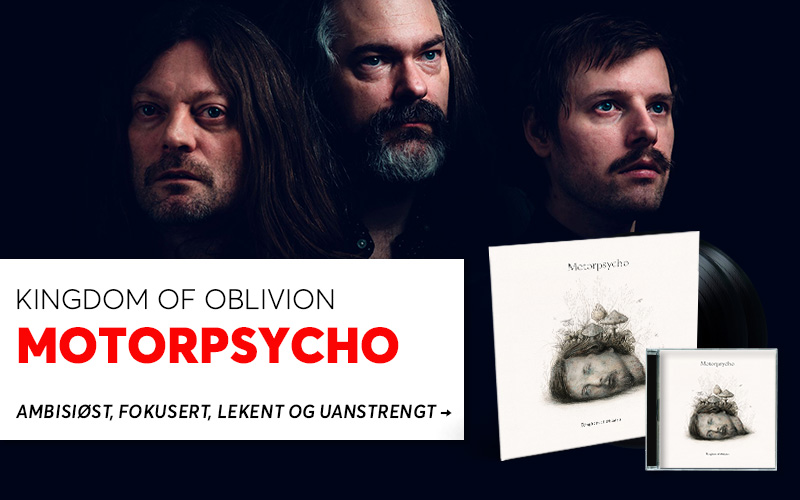 Motorpsycho - Kingdom Of Oblivion
