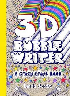 3-D Bubble Writer (BOK)