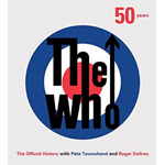 The Who: 50 Years: The Official History (BOK)