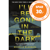 Produktbilde for I'll Be Gone in the Dark - The #1 New York Times Bestseller (BOK)