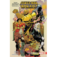 Power Man And Iron Fist Vol. 3: Street Magic (BOK)