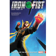 Iron Fist Vol. 1: The Trial Of The Seven Masters (BOK)
