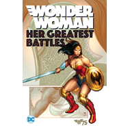 Wonder Woman Her Greatest Battles (BOK)