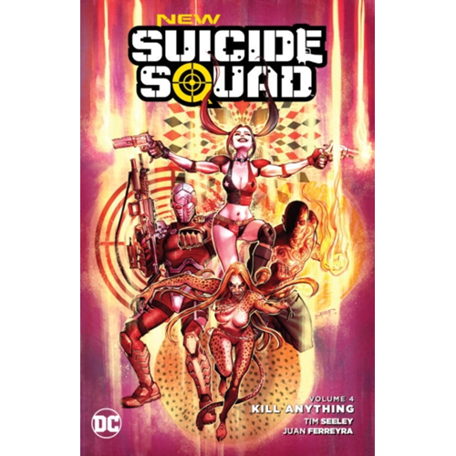 New Suicide Squad TP Vol 04 Kill Anything (BOK)