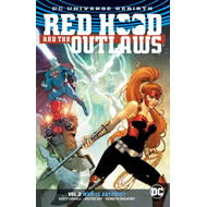 Red Hood And The Outlaws Vol. 2 (Rebirth) (BOK)