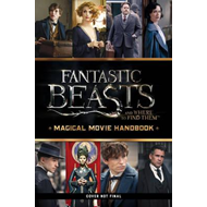 Fantastic Beasts and Where to Find Them: Magical Movie Handb (BOK)