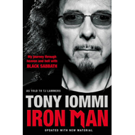 Iron Man: My Journey Through Heaven And Hell With Black Sabbath (BOK)