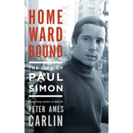 Homeward Bound : The Life of Paul Simon (BOK)