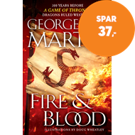 Produktbilde for Fire & blood: 300 Years Before A Game of Thrones (A Targaryen History) (BOK)