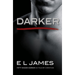 Darker: Fifty Shades Darker as Told by Christian (BOK)