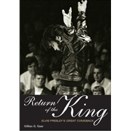Return of the King : Elvis Presley's Great Comeback (BOK)