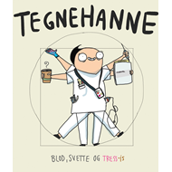 Tegnehanne 3 - blod, svette og Tress-is (BOK)