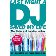 Last Night A Dj Saved My Night -The History Of The Disk Jockey (BOK)