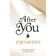 After You (the Sequel to Me Before You) (BOK)