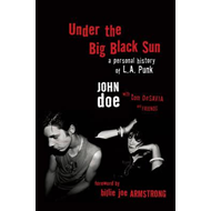 Under the Big Black Sun (BOK)