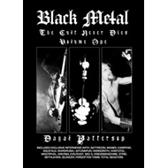 Black Metal: The Cult Never Dies Volume One (BOK)