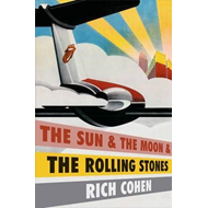 Sun & the Moon & the Rolling Stones (BOK)