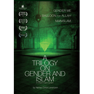 A Trilogy On Gender And Islam (DVD)