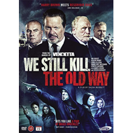We Still Kill The Old Way (DVD)