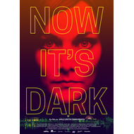 Now It's Dark (DVD)