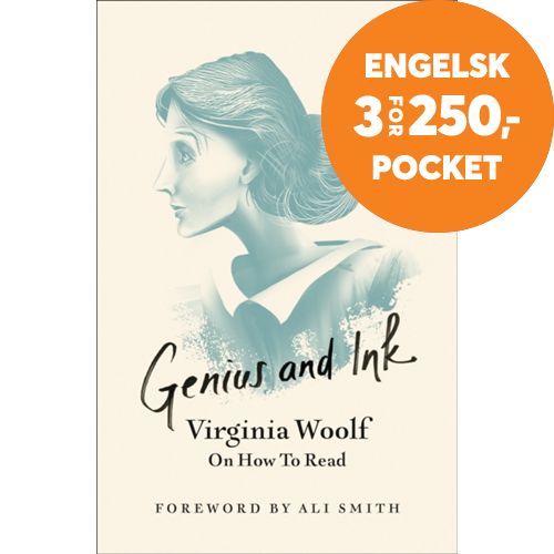 Genius and Ink - Virginia Woolf on How to Read (BOK)