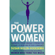 Produktbilde for The Power of Women - Harness Your Unique Strengths at Home, at Work and in Your Community (BOK)
