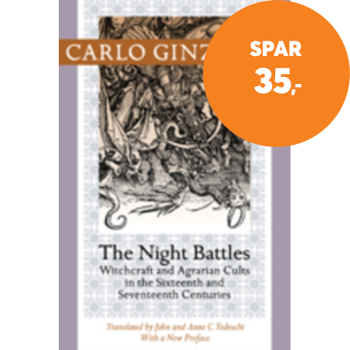 The Night Battles - Witchcraft and Agrarian Cults in the Sixteenth and Seventeenth Centuries (BOK)