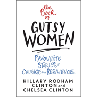 Produktbilde for The Book of Gutsy Women - Favourite Stories of Courage and Resilience (BOK)
