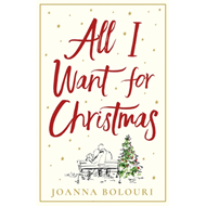 Produktbilde for All I Want for Christmas - a hilarious and heart-warming romance (BOK)