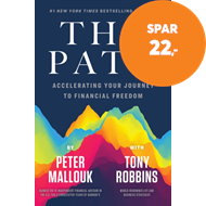 Produktbilde for The Path - Accelerating Your Journey to Financial Freedom (BOK)