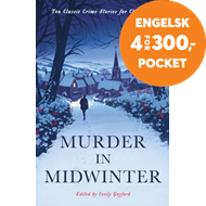 Produktbilde for Murder in Midwinter - Ten Classic Crime Stories for Christmas (BOK)