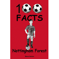 Produktbilde for Nottingham Forest - 100 Facts (BOK)