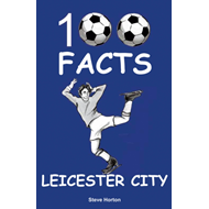 Produktbilde for Leicester City - 100 Facts (BOK)