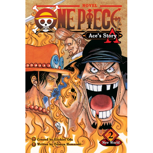 One Piece: Ace's Story, Vol. 2 - New World (BOK)