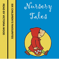 Nursery Tales: Six Favourites Read by Victoria Wood (LYDBOK)