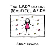 Lady Who Was Beautiful Inside (BOK)