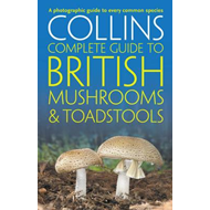 Collins Complete British Mushrooms and Toadstools (BOK)