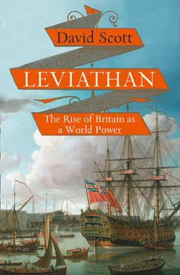 Leviathan: The Rise of Britain as a World Power (BOK)