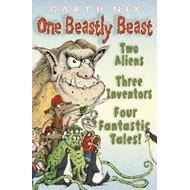 One Beastly Beast: Two Aliens, Three Inventors, Four Fantastic Tales (LYDBOK)
