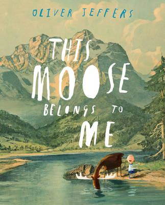 This Moose Belongs to Me (BOK)