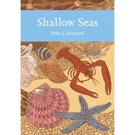 Shallow Seas (Collins New Naturalist Library, Book 131) (BOK)