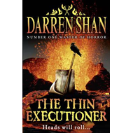 The thin executioner (BOK)