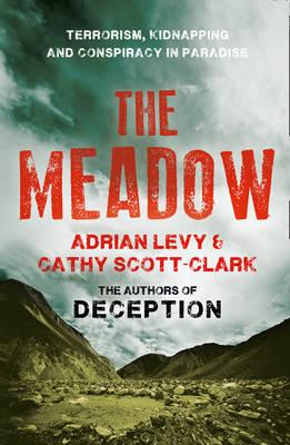 The Meadow: Terrorism, Kidnapping and Conspiracy in Paradise (BOK)
