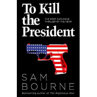 To Kill the President (BOK)