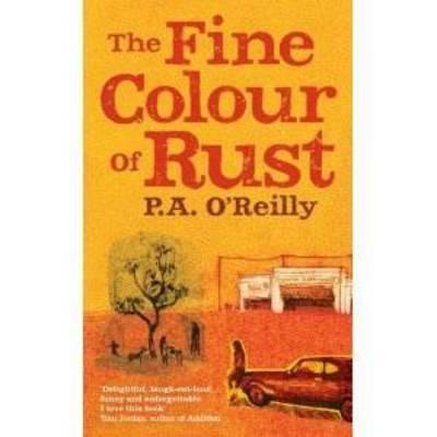 The Fine Colour of Rust (BOK)