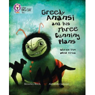 Greedy Anansi and His Three Cunning Plans (BOK)