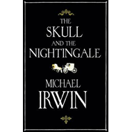 The Skull and the Nightingale (BOK)