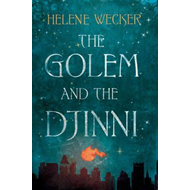 The Golem and the Djinni (BOK)